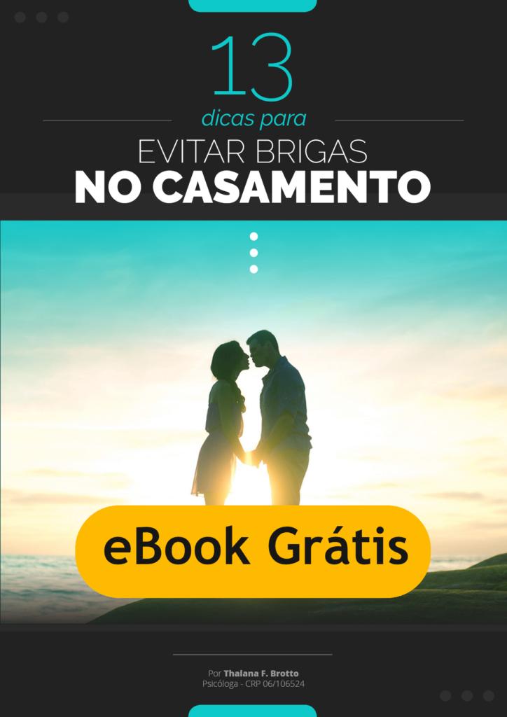 E-book gratuito: 13 dicas para evitar brigas no casamento